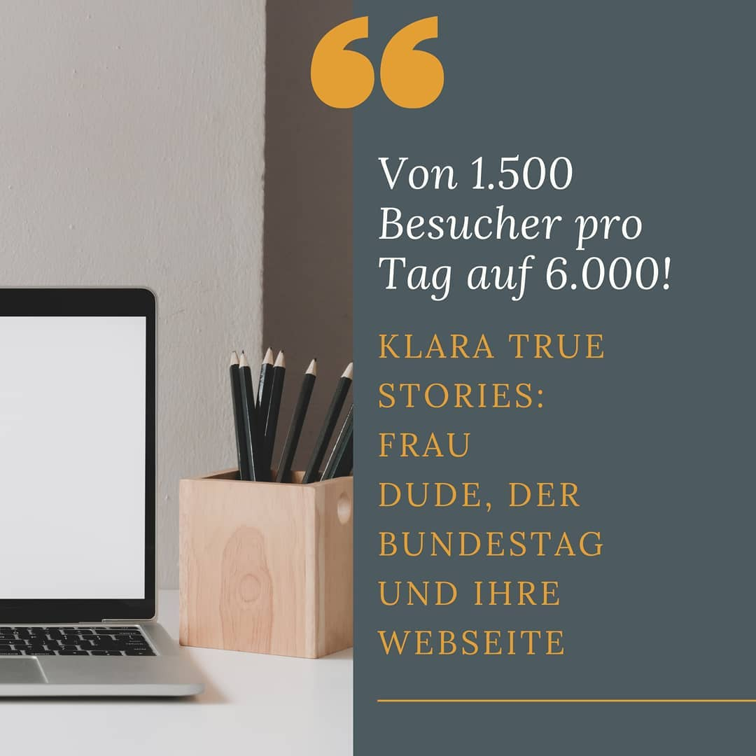 KLARA True Stories - Wahre Geschichten - Frau Dude, der Bundestag und eine Webseite